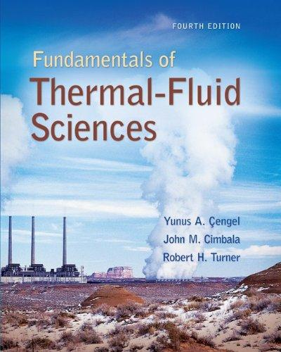 fundamentals of thermal-fluid sciences third edition solution manual